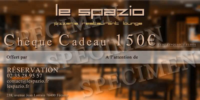 Chèque Cadeau 150€ du restaurant Le Spazio
